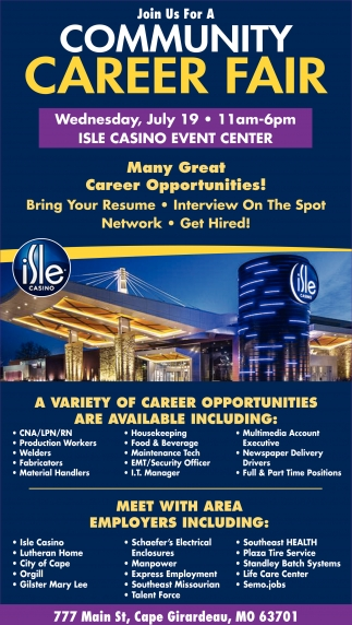 Community Career Fair, Isle Casino Event Center