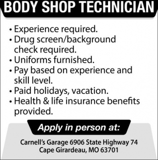 Body Shop Technician, Carnell's Garage, Cape Girardeau, MO