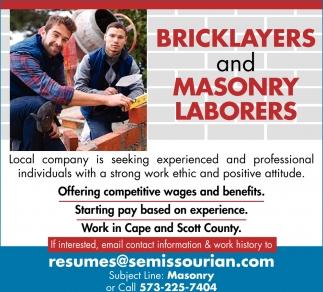 Bricklayers, Masonry Laborers