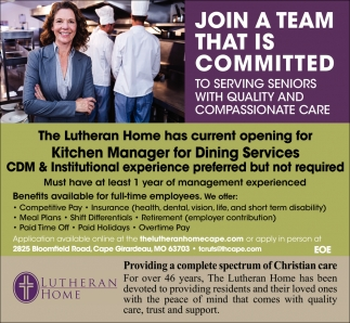 the lutheran home managersupervisor jobs from southeast missourian jobs - Kitchen Manager