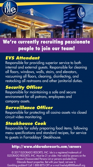 EVS Attendant, Security Officer, Surveillance Officer, Steakhouse Cook